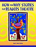 How and Why Stories for Readers Theatre
