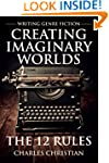 Writing Genre Fiction: Creating Imagi...