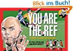 You Are The Ref: A Guide to Good Refe...