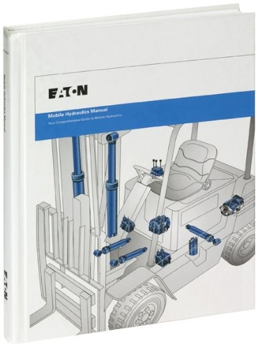 Mobile Hydraulics Manual - Eaton Hydraulics Training - 0963416251 - ISBN:0963416251