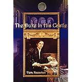 The Duke in His Castle ~ Vera Nazarian