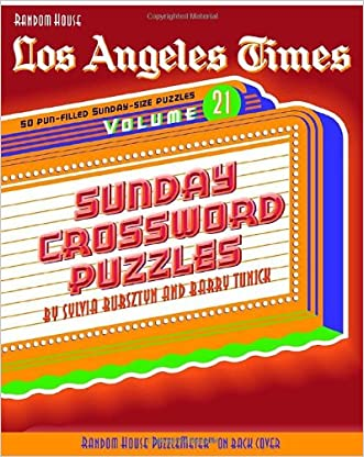 Los Angeles Times Sunday Crossword Puzzles, Volume 21 (The Los Angeles Times)