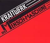Die Mensch Maschine by KRAFTWERK (2009-02-01)