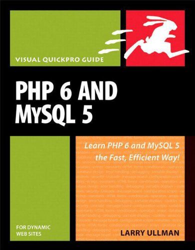 PHP 6 and MySQL 5 for Dynamic Web Sites: Visual QuickPro...