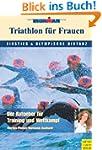 Triathlon f�r Frauen - Einstieg und o...