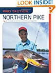 Pro Tactics�: Northern Pike: Use the...
