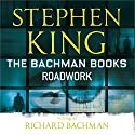Roadwork Audiobook by Stephen King, Richard Bachman Narrated by G. Valmont Thomas