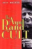 The Ayn Rand Cult