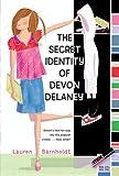 Secret Identity of Devon Delaney, The