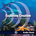Exploring Creation with Marine Biology Audiobook by Sherri Seligson Narrated by Marrisa Leinart