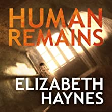 Human Remains (       UNABRIDGED) by Elizabeth Haynes Narrated by Karen Cass