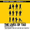 The Lives of Tao Audiobook by Wesley Chu Narrated by Mikael Naramore
