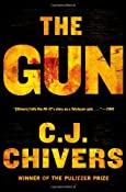The Gun: C. J. Chivers: 9780743271738: Amazon.com: Books