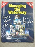 img - for Managing the Waterway, Hampton Roads, Va to Biscayne Bay, FL: An Enriched Cruising Guide for Intracoastal Waterway Travelers book / textbook / text book