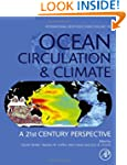 Ocean Circulation and Climate: A 21st...