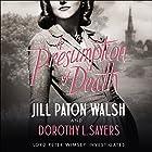 A Presumption of Death Hörbuch von Jill Paton Walsh, Dorothy L Sayers Gesprochen von: Edward Petherbridge