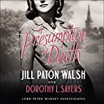 A Presumption of Death | Jill Paton Walsh,Dorothy L Sayers