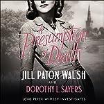 A Presumption of Death | Jill Paton Walsh,Dorothy L Sayers