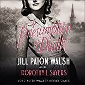 A Presumption of Death   Jill Paton Walsh, Dorothy L Sayers