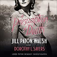 A Presumption of Death Audiobook by Jill Paton Walsh, Dorothy L Sayers Narrated by Edward Petherbridge