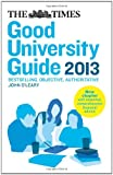John (ed) O'Leary Times Good University Guide 2013