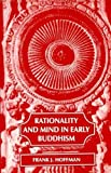 img - for Rationality and Mind in Early Buddhism book / textbook / text book