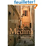 The Medina: The Restoration & Conservation of Historic Islamic Cities