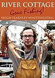 River Cottage: Gone Fishing [DVD]