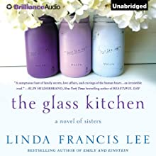 The Glass Kitchen (       UNABRIDGED) by Linda Francis Lee Narrated by Julia Whelan
