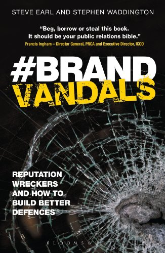 Sale alerts for Bloomsbury Brand Vandals: Reputation Wreckers and How to Build Better Defences: Corporate Reputation Risk and Response - Covvet