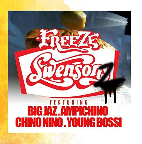 swensonz-feat-ampichino-big-jaz-chino-nino-young-bossi-by-freeze