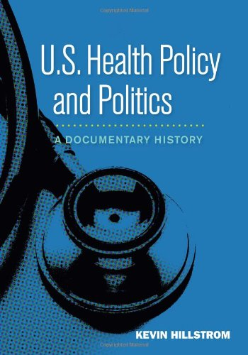 US Health Policy and Politics: A Documentary History