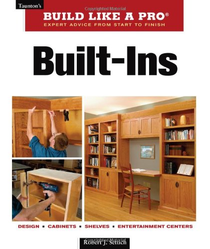 Built-Ins (Taunton'S Build Like A Pro) front-682496