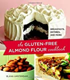 The GlutenFree Almond Flour Cookbook
