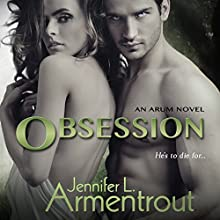 Obsession (       UNABRIDGED) by Jennifer Armentrout Narrated by Alexandra R. Josephs