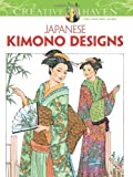 Creative Haven Japanese Kimono Designs Coloring Book (Creative Haven Coloring Books)
