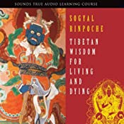 Tibetan Wisdom for Living and Dying | [Sogyal Rinpoche]