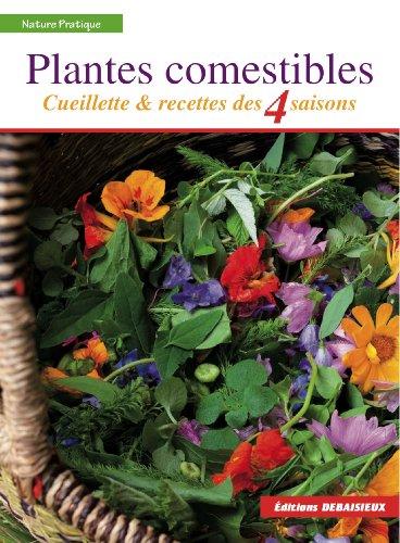 plantes-comestibles-cueillette-et-recettes-des-4-saisons-reconnaitre-plus-de-250-especes-communes-re