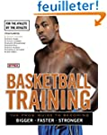 Basketball Training: For the Athlete,...