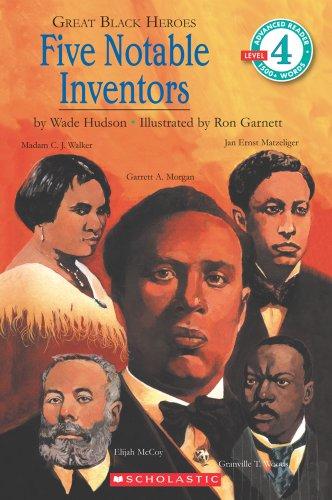 Great Black Heroes: Five Notable Inventors (Level 4)