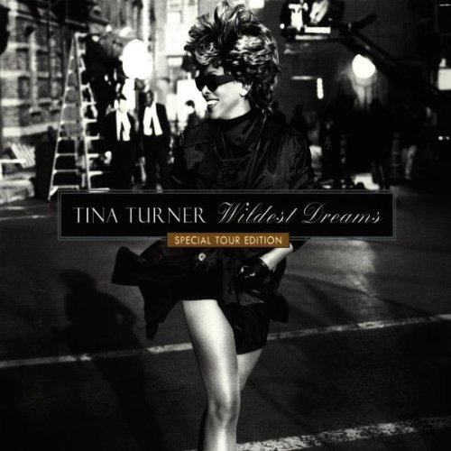 Tina Turner - Wildest Dreams - Special Tour Edition - Zortam Music