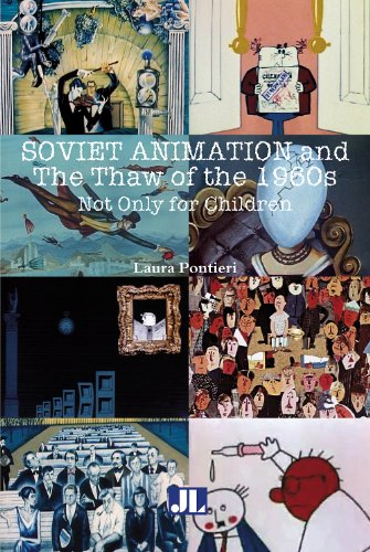 Soviet Animation and the Thaw of the 1960s: Not Only for Children