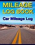 Mileage Log Book: Car Mileage Log