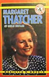 Margaret Thatcher of Great Britain (In Focus Biographies)