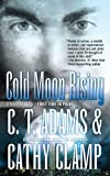 Cold Moon Rising (Tales of the Sazi Book 7)