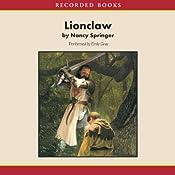 Lionclaw: A Tale of Rowan Hood | Nancy Springer