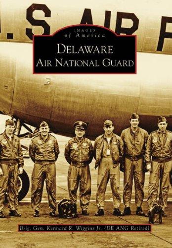 Delaware Air National Guard (DE) (Images of America)