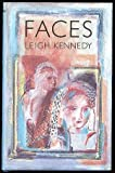 Faces (0224028073) by Kennedy, Leigh