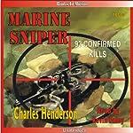 Marine Sniper: 93 Confirmed Kills | Charles Henderson