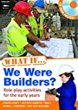 What If We Were Builders? (1408112566) by Ingham, Justin